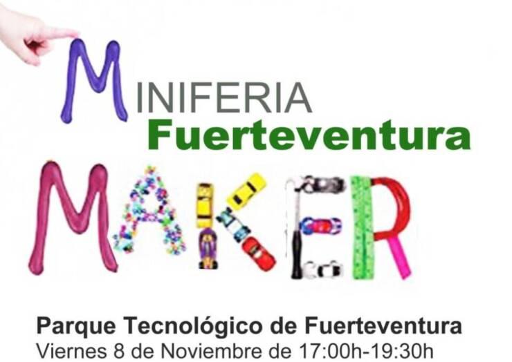 Semana Fuerteventura Maker  y Tinkering Fuerteventura 2019 en el Parque Tecnológico de Fuerteventura